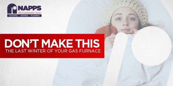 Don't Make This The Last Winter Of Your Gas Furnace