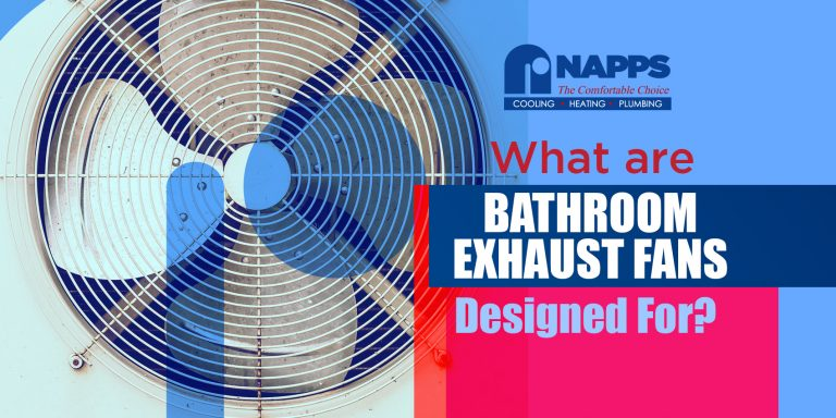 What Are Bathroom Exhaust Fans Designed For?
