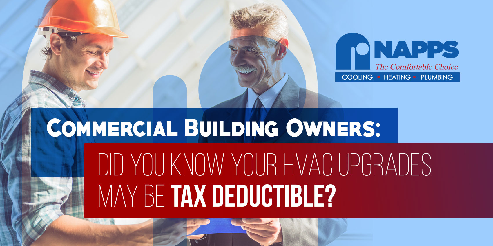 Commercial Building Owners: Did You Know Your HVAC Upgrades May Be Tax Deductible?