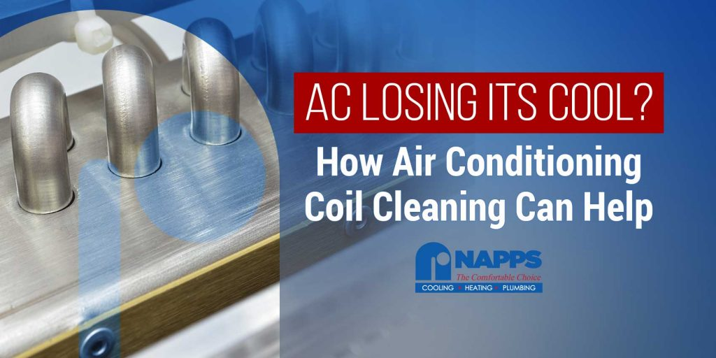 A/C Losing Its Cool? How Air Conditioning Coil Cleaning Can Help