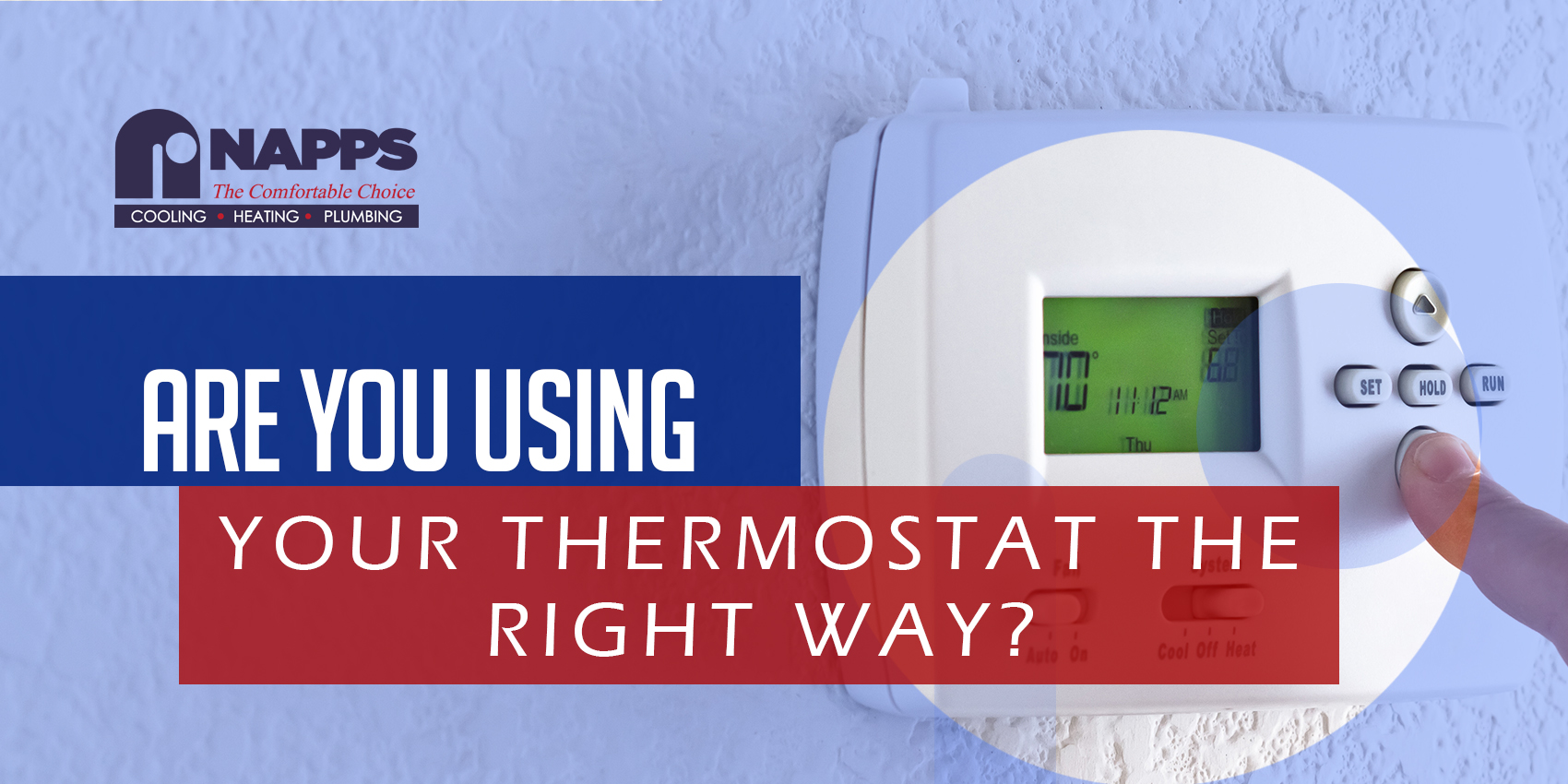 Are You Using Your Thermostat the Right Way?
