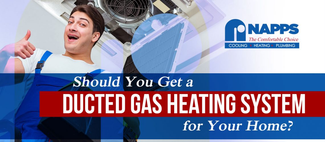 Should You Get a Ducted Gas Heating System for Your Home?