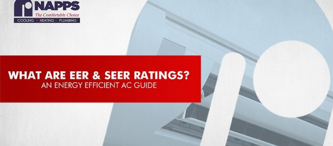 What are EER & SEER Ratings? An Energy Efficient AC Guide